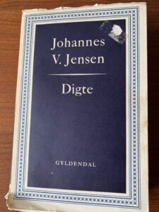 """En gammel bog: """"Digte"""" af Johannes V. Jensen"""